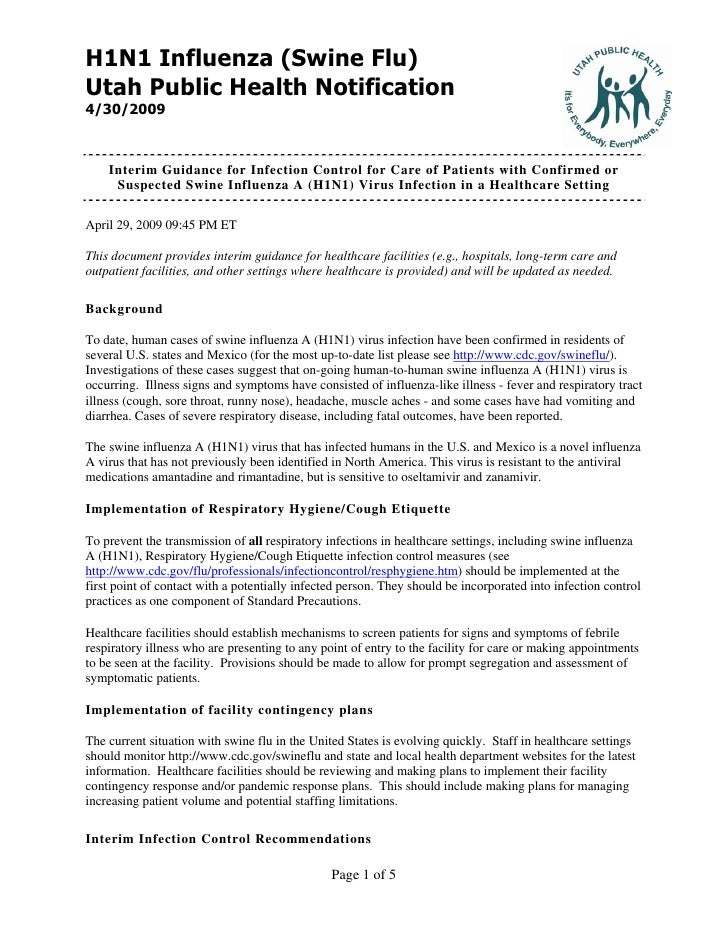 H1N1 Influenza (Swine Flu) Utah Public Health Notification 4/30/2009        Interim Guidance for Infection Control for Car...
