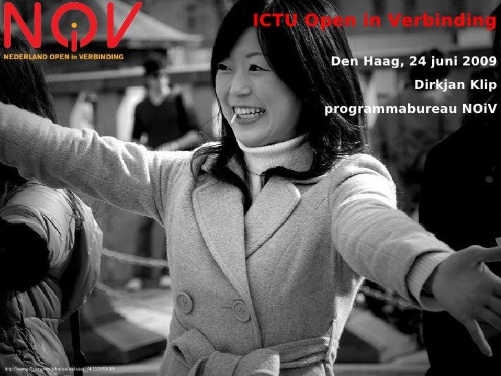 ICTU Open in Verbinding                                                            Den Haag, 24 juni 2009                 ...