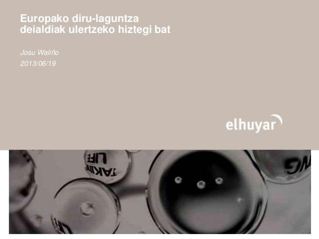 Europako diru-laguntzadeialdiak ulertzeko hiztegi batJosu Waliño2013/06/19