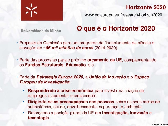 Horizonte 2020                                                                          www.ec.europa.eu /research/horizon...