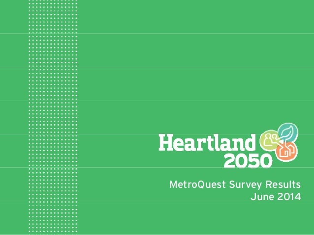 MetroQuest Survey Results June 2014