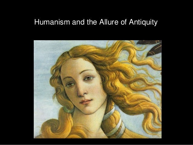 Humanism and the Allure of Antiquity
