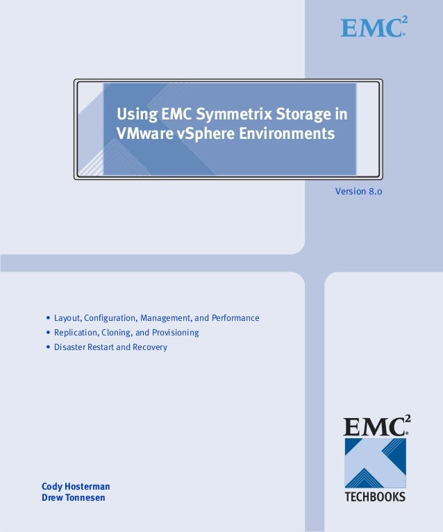 Using EMC Symmetrix Storage in                  VMware vSphere Environments                                               ...