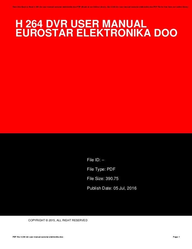 h 264 dvr user manual eurostar elektronika doo rh slideshare net True H 264 DVR Manual DVR H.264 Paishan