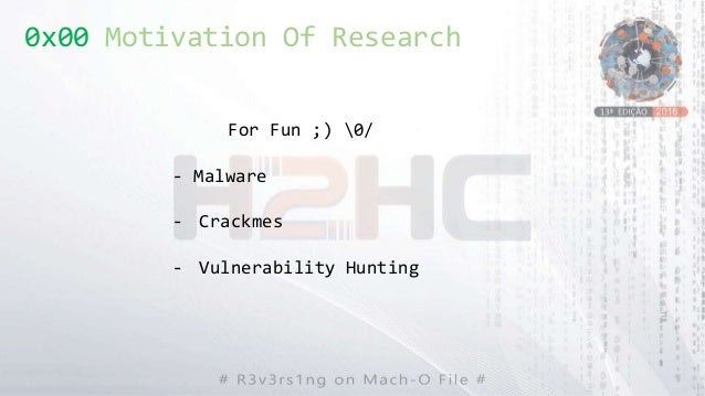 0x00 Motivation Of Research For Fun ;) 0/ - Malware - Crackmes - Vulnerability Hunting