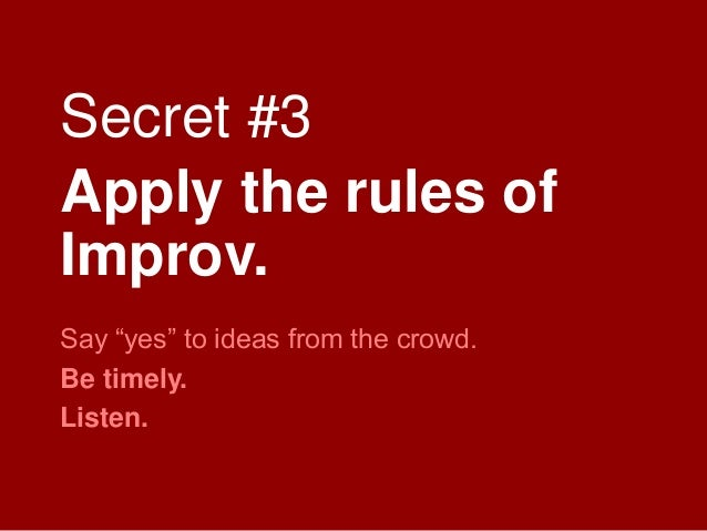 Four Secrets to Making Things Crowd Worthy Slide 30