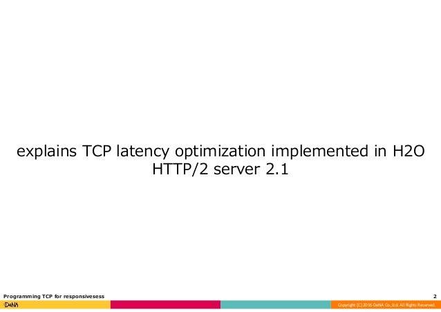 Programming TCP for responsiveness Slide 2