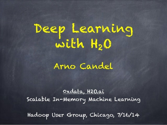 Deep Learning with H2O ! 0xdata, H2O.ai