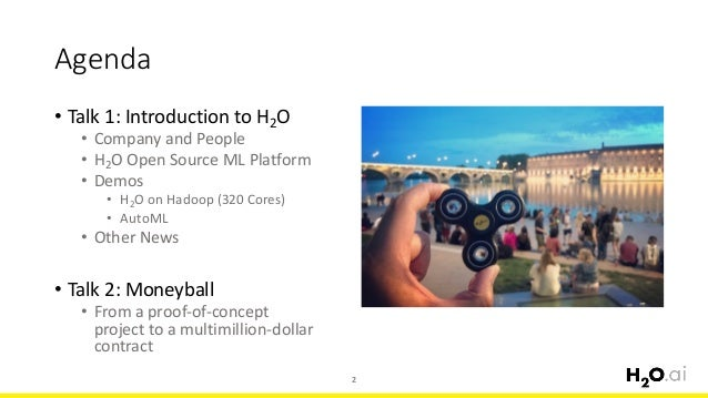 Scalable and Automatic Machine Learning with H2O Slide 2