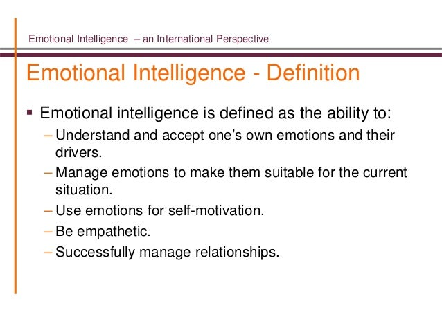 a definition of emotional intelligence Definition of emotional intelligence – our online dictionary has emotional intelligence information from encyclopedia of.