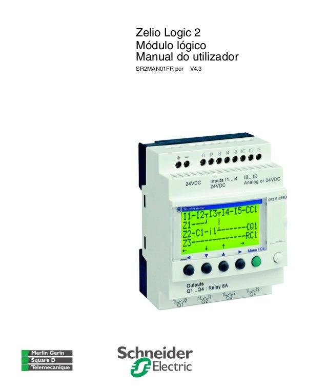 Zelio Logic 2 Módulo lógico Manual do utilizador SR2MAN01FR por V4.3