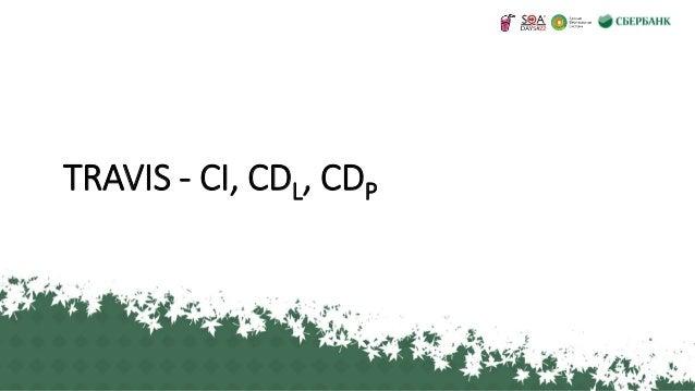 TRAVIS - CI, CDL, CDP 1
