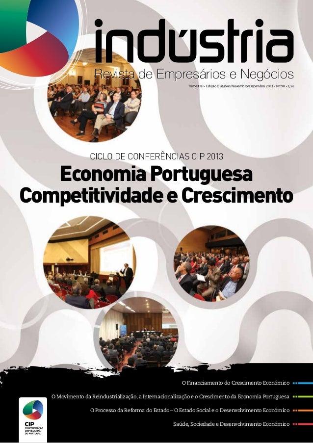 O Financiamento do Crescimento Económico O Movimento da Reindustrialização, a Internacionalização e o Crescimento da Econo...