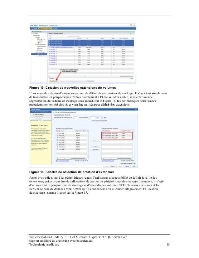 Figure 15. Création de nouvelles extensions de volumes L'assistant de création d'extension permet de définir des extension...