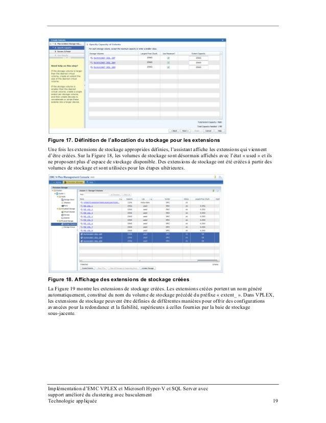 Figure 17. Définition de l'allocation du stockage pour les extensions Une fois les extensions de stockage appropriées défi...