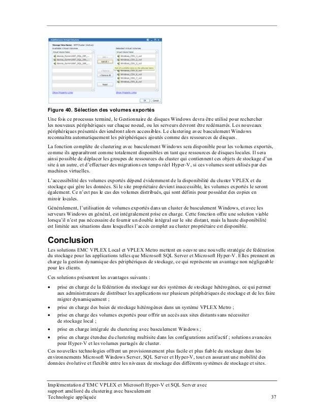 Implémentation d'EMC VPLEX et Microsoft Hyper-V et SQL Server avec Figure 40. Sélection des volumes exportés Une fois ce p...