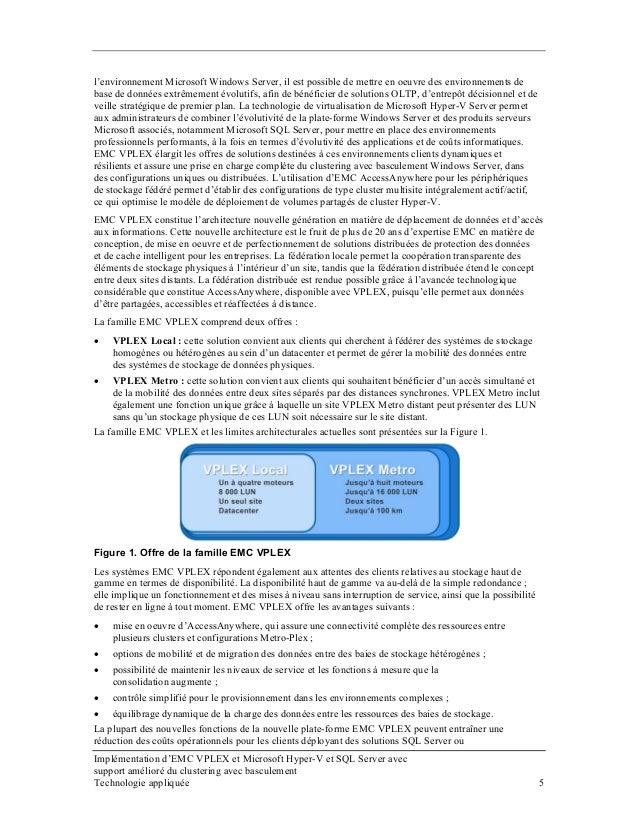 l'environnement Microsoft Windows Server, il est possible de mettre en oeuvre des environnements de base de données extrêm...