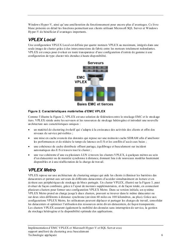 Windows Hyper-V, ainsi qu'une amélioration du fonctionnement pour encore plus d'avantages. Ce livre blanc présente en déta...