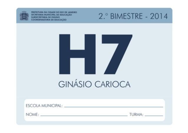 História - 7.º Ano / 2.º BIMESTRE - 2014 EDUARDO PAES PREFEITURA DA CIDADE DO RIO DE JANEIRO CLAUDIA COSTIN SECRETARIA MUN...