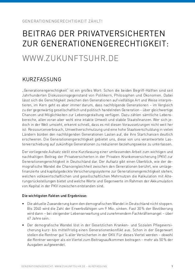 """GENERATIONENGERECHT: WWW.ZUKUNFTSUHR.DE – KURZFASSUNG 1 KURZFASSUNG """"Generationengerechtigkeit"""" ist ein großes Wort: Schon..."""