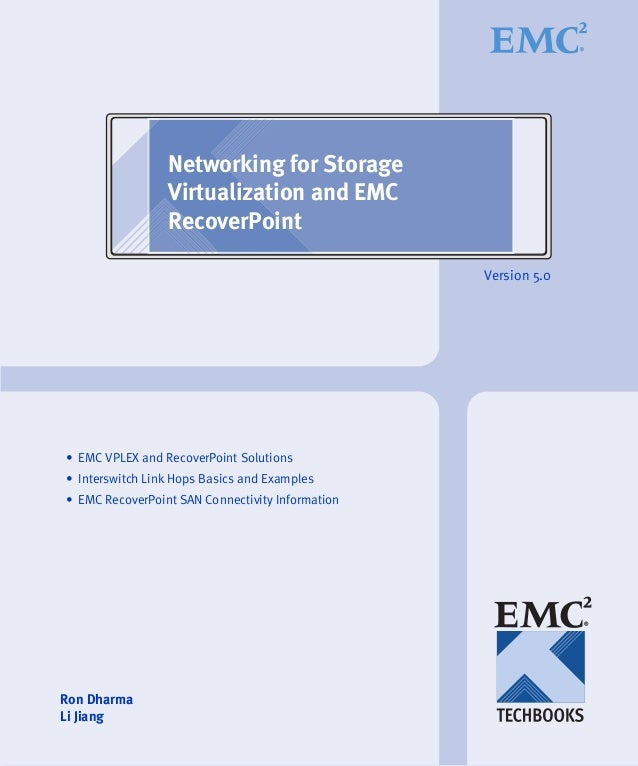 Networking for Storage                 Virtualization and EMC                 RecoverPoint                                ...
