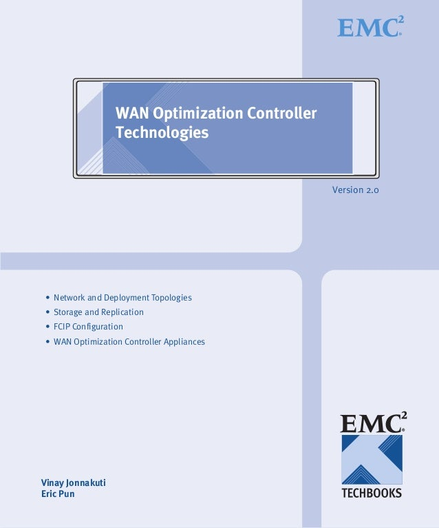 WAN Optimization Controller                  Technologies                                                Version 2.0• Netw...