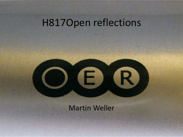 H817Open reflectionsMartin Weller