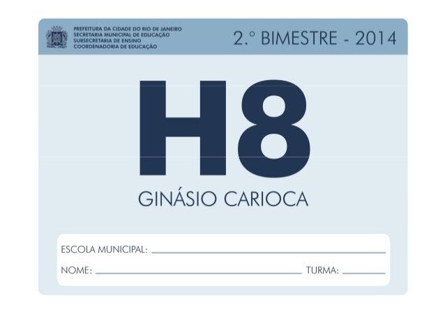 História - 8.º Ano / 2.º BIMESTRE - 2014 EDUARDO PAES PREFEITURA DA CIDADE DO RIO DE JANEIRO CLAUDIA COSTIN SECRETARIA MUN...