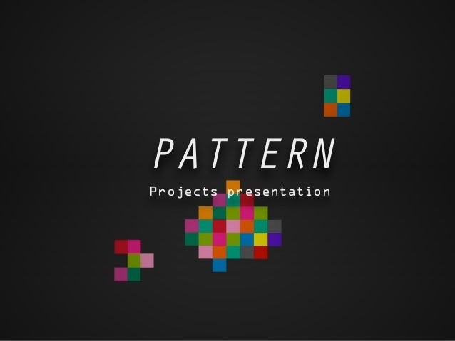 PATTERN Projects presentation