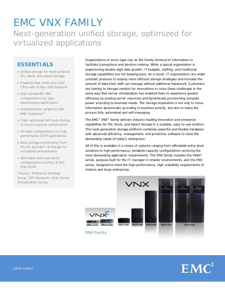 EMC VNX FAMILYNext-generation unified storage, optimized forvirtualized applications                                      ...