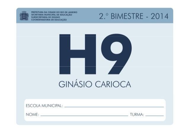 História - 9.º Ano / 2.º BIMESTRE - 2014 EDUARDO PAES PREFEITURA DA CIDADE DO RIO DE JANEIRO CLAUDIA COSTIN SECRETARIA MUN...