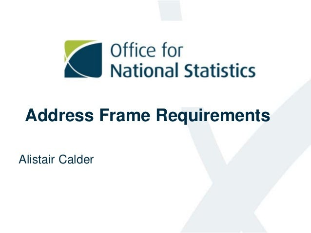 Address Frame Requirements Alistair Calder