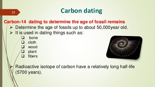 Explain how carbon-dating is used to determine the age of fossils?