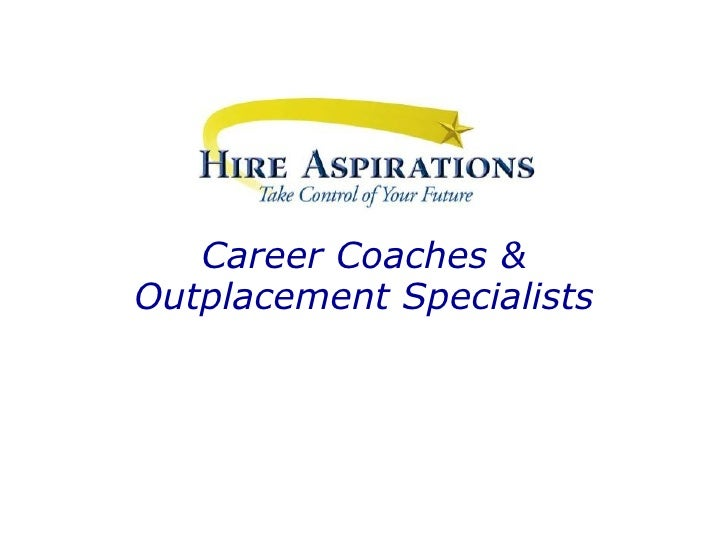 Career Coaches & Outplacement Specialists