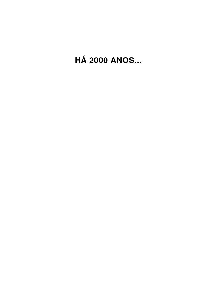 HÁ 2000 ANOS...