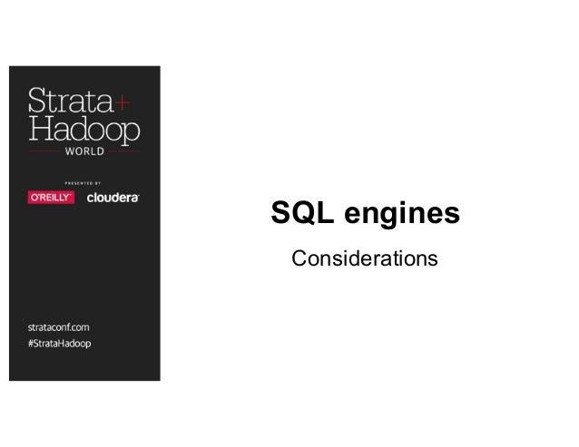 SQL engines Considerations