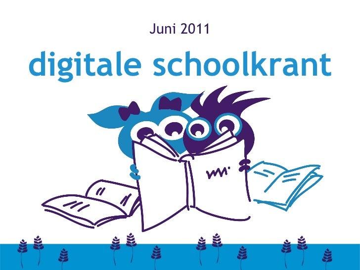 De Haafakkers digitale schoolkrant (juni 2011) Slide 2