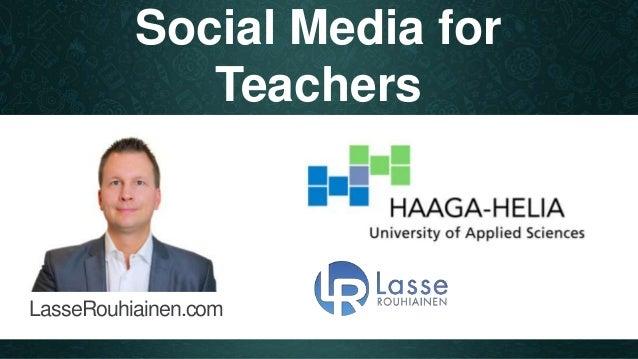 Social Media for  Teachers  LasseRouhiainen.com