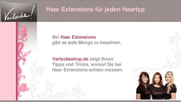 Haar Extensions für jeden Haartyp Bei Haar Extensions gibt es jede Menge zu beachten. Verlockeshop.de zeigt Ihnen Tipps un...