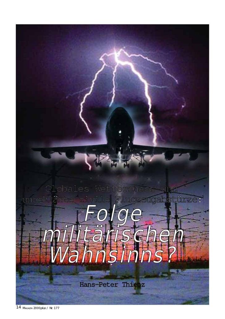 Globales Wetterchaos und     ungeklärte zivile Flugzeugabstürze:                      Folge                  militärischen...