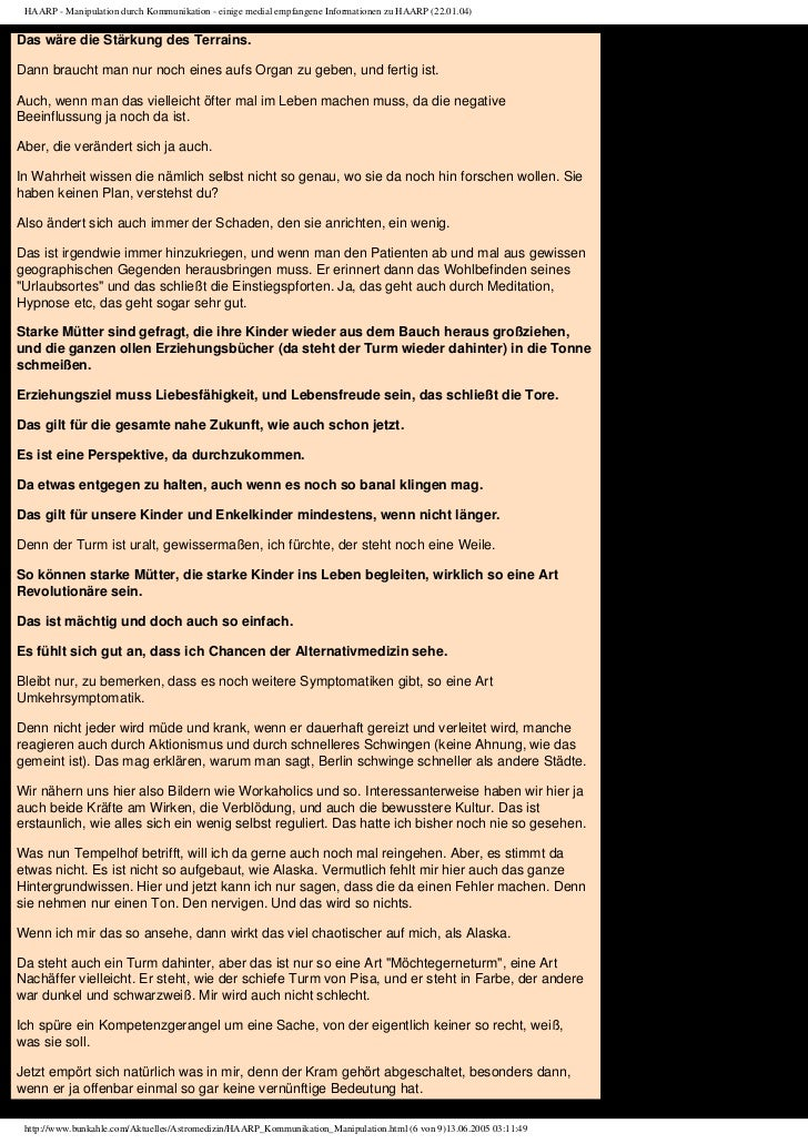 HAARP - Manipulation durch Kommunikation - einige medial empfangene Informationen zu HAARP (22.01.04)Das wäre die Stärkung...