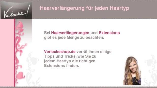 Haarverlängerung für jeden Haartyp Bei Haarverlängerungen und Extensions gibt es jede Menge zu beachten. Verlockeshop.de v...