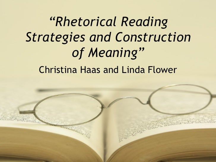 rhetorical reading strategies and the construction