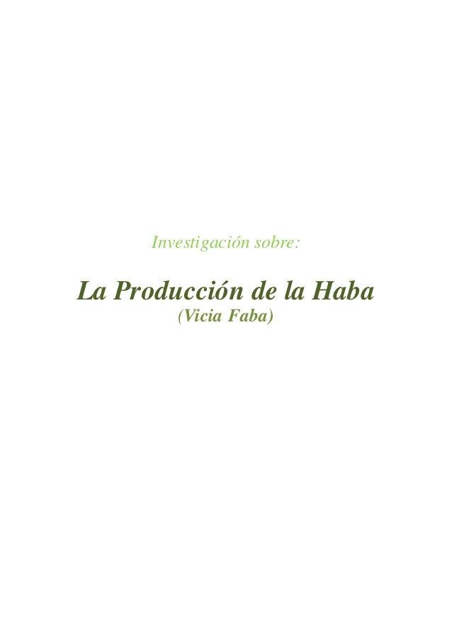 Investigación sobre: La Producción de la Haba (Vicia Faba)
