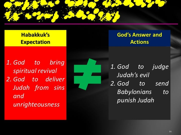 different fromwhat we expect………..    What did Habakkuk do?