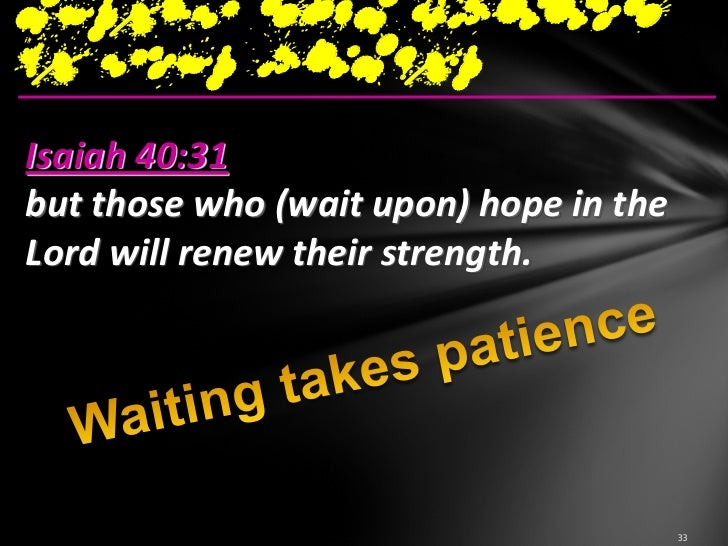 Our Challenges1.Embrace God and  know His heart's  burden2.When God is  silent, we  continue to  pray and wait  patiently ...