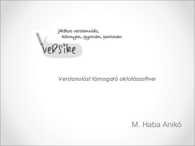 Verstanulást támogató oktatószoftver M. Haba Anikó