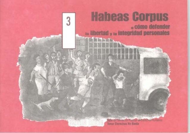 Habeas Corpus: cómo defender la libertad y la integridad personal