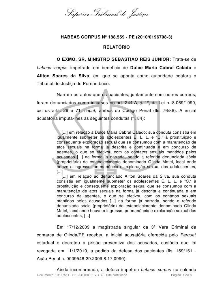 Superior Tribunal de Justiça              HABEAS CORPUS Nº 188.559 - PE (2010/0196708-3)                                  ...