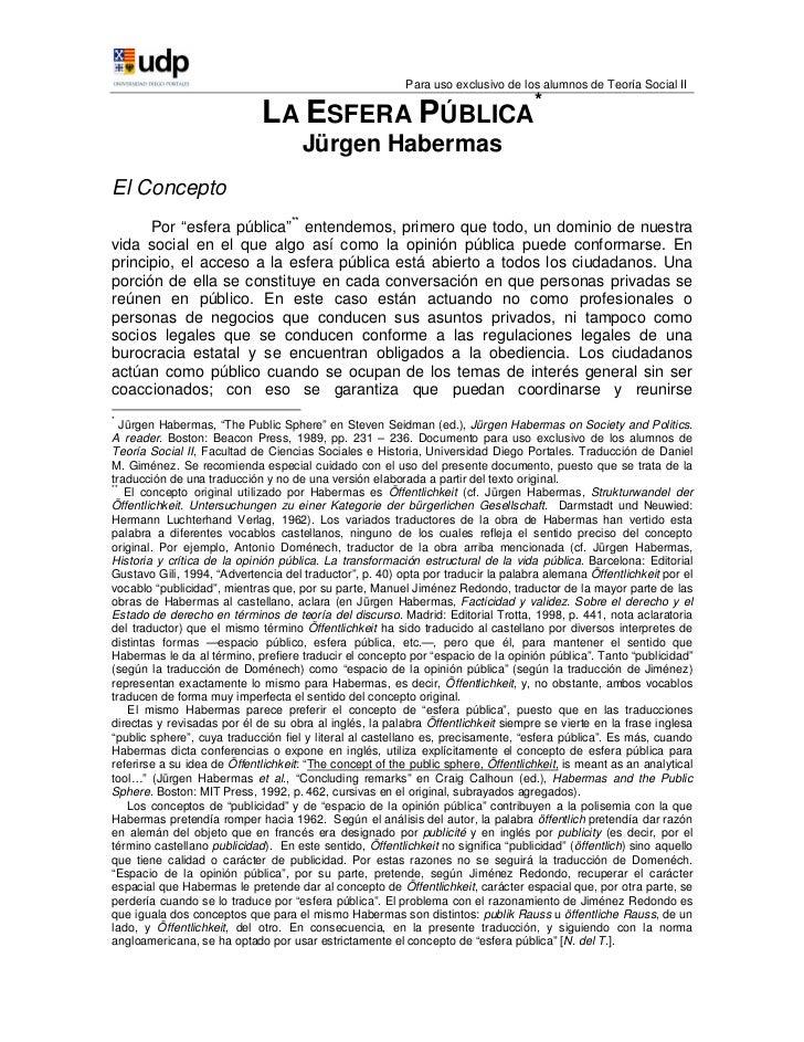 Para uso exclusivo de los alumnos de Teoría Social II                             LA ESFERA PÚBLICA*                      ...